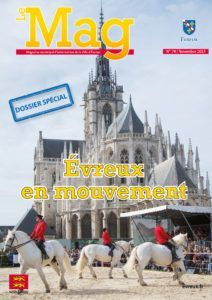 Le MAG – Magazine de la Ville d'Evreux – N°74 Novembre 2017