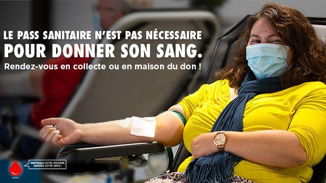 Le pass sanitaire n'est pas nécessaire pour donner son sang